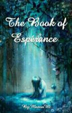 The Book of Espérance  by ManonWi