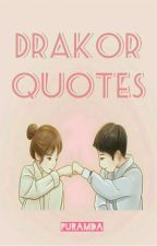 Drakor Quotes by puramda