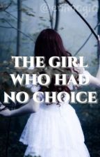 The Girl who had no Choice - Grace Potter by enimagia