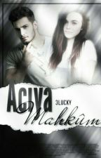 ACIYA MAHKÛM  by 3LUCKY