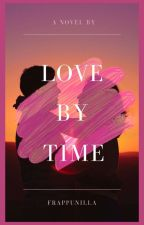 [LB-1] Love By Time by Frappunilla