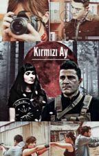 Kirmizi Ay by 1eyfet