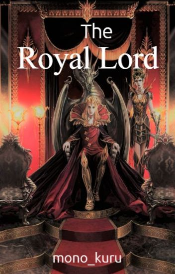 The Royal Lord   On Hold