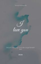 I LOVE YOU  by Yunitajongsuk
