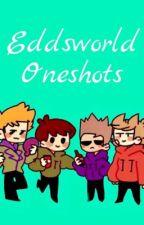 Eddsworld One Shots by ChipIDK