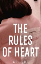 The Rules Of Heart | ✔ by Alestin