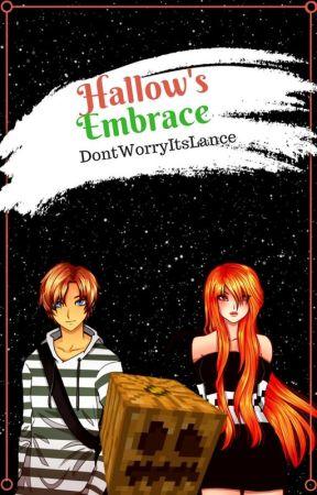 Hallow's Embrace - A Minecraft Diaries Laurcinda Fanfiction by Daniel_Da_Alpha