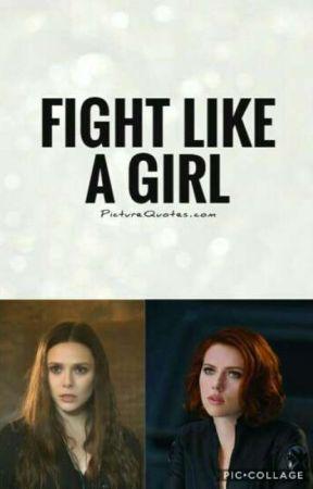Fight Like A Girl Scarletwidow 3 Mission For Girls Wattpad