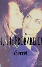 •Oh, The Probabilities• [Sparia Fanfic] by AsecretC