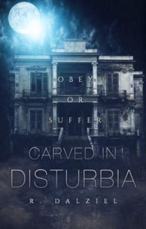 Carved In Disturbia || volume one by xflowerpetalsx