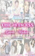 The Princess (COVER MAKER) by Priinsesa