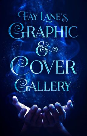 Fay Lane's Graphic & Cover Gallery by FayLane