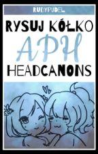Rysuj Kółko - APH Headcanons by RudyPudel