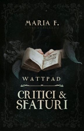 Wattpad: Critici & Sfaturi [×] by because-maths