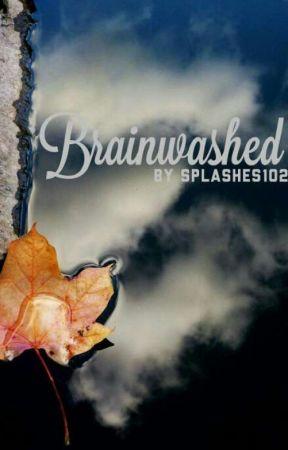 Brainwashed by Splashes102