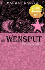 De wensput (De wenswereld #1) WINNAAR WATTIA AWARDS 2017 by MandyRonella