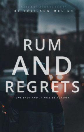 Rum and Regret by SilentNiaAngel