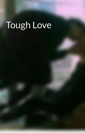 Tough Love by PinkuHan