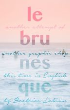 Lebrunesque Graphic Shop [O P E N] by BeatriceLebrunEN