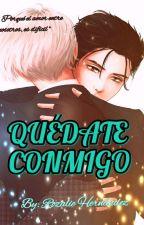 QUEDATE CONMIGO (Yuuvik) #YOI  by RozalieHernandez