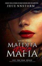 MALDITAH VS MAFIA 4.2 (MANEBKC BOOK 4.2) by jhuennstorm