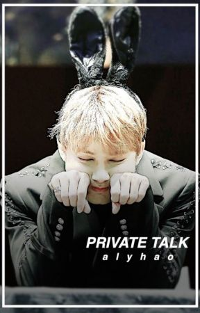 private talk ➣ junhao by AlyCh2810