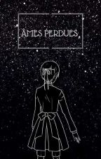 Âmes perdues [ Black Butler ] - EN PAUSE by Lemons_make_lemonade