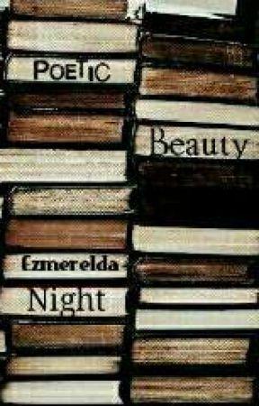 Poetic Beauty by EzmereldaNight