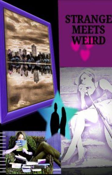Strange meets weird by asat3683