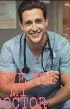 I LOVE YOU MY DOCTOR by tyarayogiwulandari
