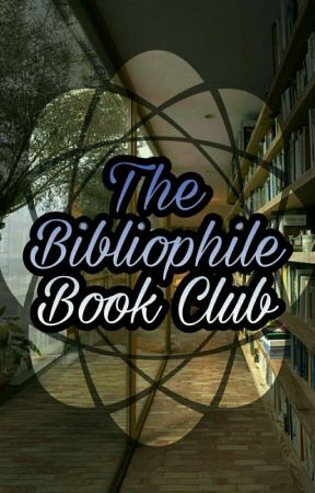 The Bibliophile Book Club(OPEN) by TheBibliophileAwards