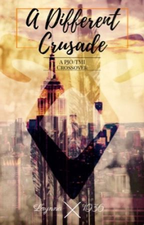 A Different Crusade// A PJO|TMI Crossover by Laynna1936