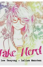 Fake Nerd    LTY - LM by Lmoonie