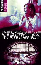 Strangers by SamanthaMorgan1711