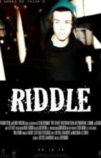 Riddle. {Harry Styles} by xjuliescrownsx
