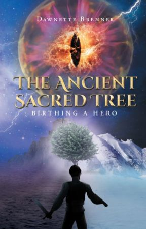 The Ancient Sacred Tree: Birthing a Hero by ancientsacredtree