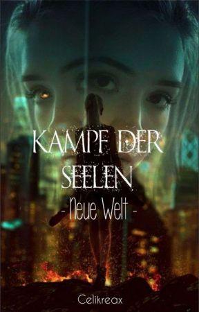 Kampf der Seelen - Neue Welt by Celikreax