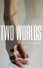 Two Worlds ×Larry× by Petul-in