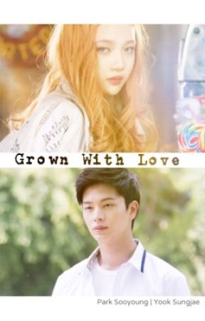 Grown With Love by sweetpea_peach