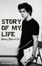 Story of my life (Harry Styles & tu) by marinaop2000