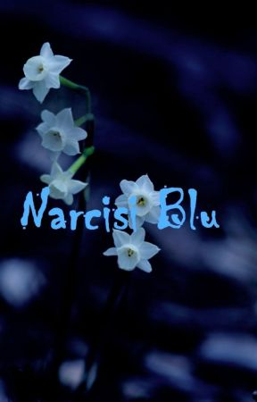 Narcisi Blu by LucindaAlison21