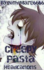 Creepypasta Headcanons by NightMare6666