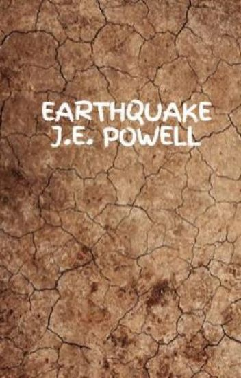 EARTHQUAKE    J.E. POWELL