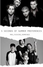 5 Seconds Of Summer Preferences❤️ by ilysfmbbys