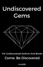 Undiscovered Gems [Closed For Fall/Winter] by mcs899