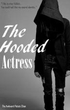 The Hooded Actress (GXG) by TheAwkwardPotatoChan