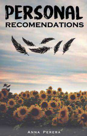 Recomendaciones personales by Wattpd_CHIC
