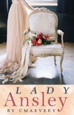 Lady Ansley by cmaevery