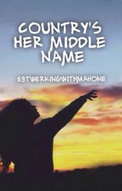 Country's Her Middle (Luke Bryan Fan Fiction) BEING EDITED by 69TwerkingWithMahone
