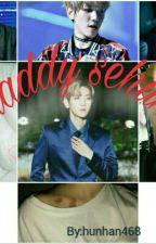 Daddy Sehun -(sebaek)-. by hunhan468